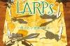 「LARPs」を観よう! 劇団『劇団』がお贈りする冒険ファンタジー!